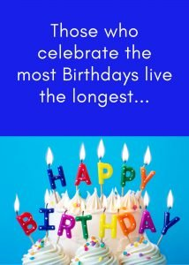 Live the Longest Birthday